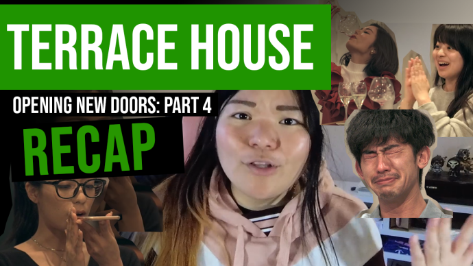 Terrace House: Opening New Doors Recap
